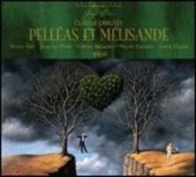 Pelléas et Mélisande - CD Audio di Claude Debussy