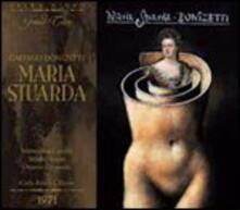 Maria Stuarda - CD Audio di Montserrat Caballé,Shirley Verrett,Gaetano Donizetti,Orchestra del Teatro alla Scala di Milano,Carlo Felice Cillario
