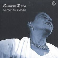 Lamento Negro - CD Audio di Susana Baca