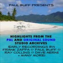 Paul Buff Presents Highlights from the Pal and Original Sound Studio Archives - CD Audio di Frank Zappa
