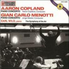 Concerti per pianoforte - CD Audio di Aaron Copland,Giancarlo Menotti,Jorge Mester,Earl Wild