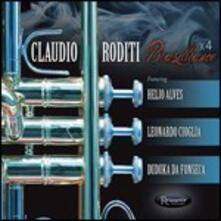 Brazilliance X4 - CD Audio di Claudio Roditi