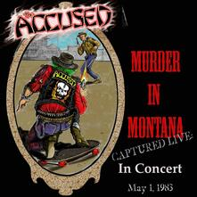 Murder in Montana. Live in Concert 1983 - CD Audio di Accused