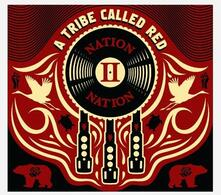 Nation II Nation - Vinile LP di A Tribe Called Red