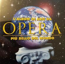 L'album di arie da Opera più bello del mondo - CD Audio