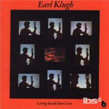 Living Inside Your Love - CD Audio di Earl Klugh