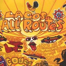 Lagos All Routes - CD Audio