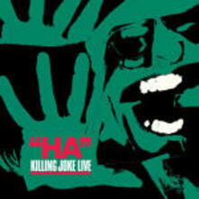 Ha! (Remastered + Bonus Tracks) - CD Audio di Killing Joke