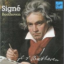 Signe Ludwig Van Beethoven - CD Audio di Ludwig van Beethoven