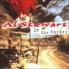 On the Border - CD Audio di Al Stewart