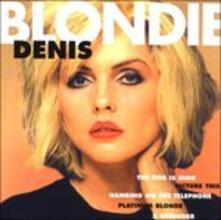 Denis - CD Audio di Blondie