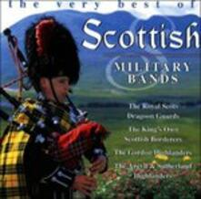 the Very Best of Scottish Military Bands - CD Audio