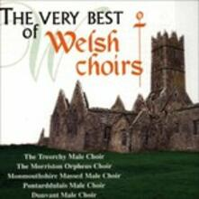 The Very Best of Weish Choirs - CD Audio
