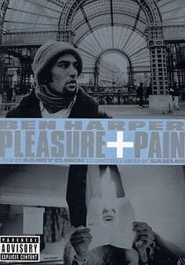 Ben Harper. Pleasure and Pain di Danny Clinch - DVD