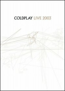 Film Coldplay. Live 2003