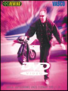 Vasco Rossi. Rewind - DVD