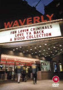 Fun Lovin' Criminals. Love Ya Back. A video collection (DVD) - DVD di Fun Lovin' Criminals