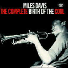 CD The Complete Birth of the Cool Miles Davis
