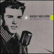 25 Greatest Hits - CD Audio di Ricky Nelson