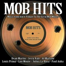 Mob Hits. Music from and a Tribute to the Great Mob Movies (Colonna Sonora) - CD Audio