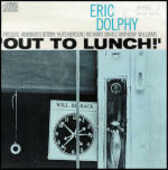 CD Out to Lunch Eric Dolphy
