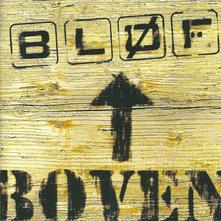 Boven - CD Audio di Blof