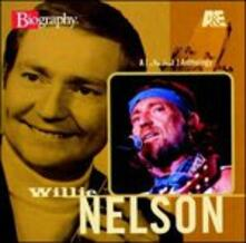 A & E Biography - CD Audio di Willie Nelson