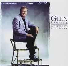 My Hits and Love Songs - CD Audio di Glen Campbell