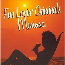 Mimosa - CD Audio di Fun Lovin' Criminals