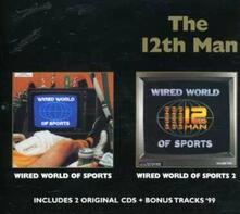 Wired World Of Sports I.. - CD Audio di 12th Man