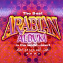 The Best Arabian Album in the World Ever - CD Audio