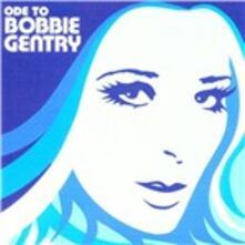 Ode to Bobbie Gentry - CD Audio di Bobbie Gentry