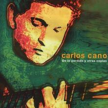 De Lo Perdido Y Otras Cop - CD Audio di Carlos Cano