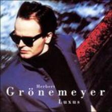 Luxus (English Version) - CD Audio di Herbert Grönemeyer