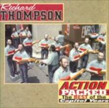 Action Packed - Best of - CD Audio di Richard Thompson