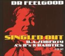 Singled Out. Liberty a & - CD Audio di Dr. Feelgood