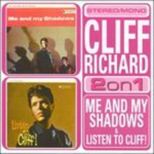 Me and My Shadows-Listen to Cliff - CD Audio di Cliff Richard