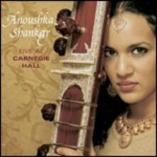 Live at Carnegie Hall - CD Audio di Anoushka Shankar