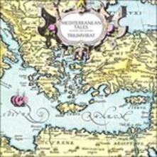 Mediterranean Tales (+ Bonus Tracks) - CD Audio di Triumvirat