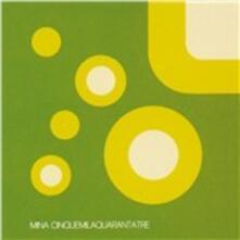 Cinquemilaquarantatre - CD Audio di Mina
