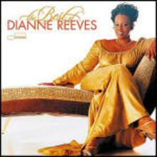 The Best of Dianne Reeves - CD Audio di Dianne Reeves