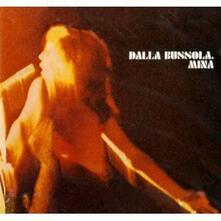 Dalla Bussola - CD Audio di Mina