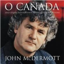 O Canada - CD Audio di John McDermott