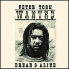 Wanted Dread and Alive (Remastered) - CD Audio di Peter Tosh