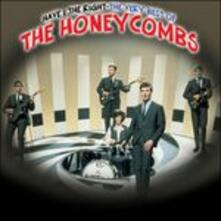 Have I the Right - CD Audio di Honeycombs