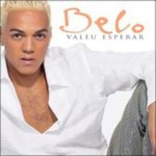 Valeu Esperar - CD Audio di Belo