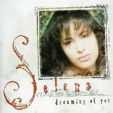 Dreaming of You - CD Audio di Selena