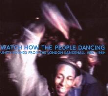 Watch How the People Dancing - CD Audio