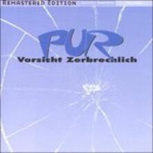 Vorsicht Zerbrechlich (Remastered) - CD Audio di Pur