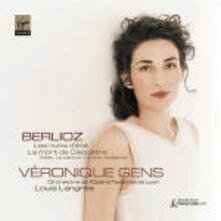 Nuits d'été - CD Audio di Hector Berlioz,Veronique Gens,Orchestra dell'Opera di Lione,Louis Langrée